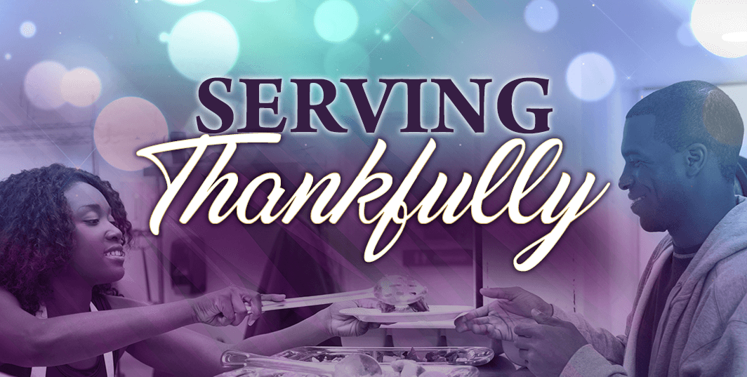 Serving Thankfully
